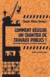 Télécharger le livre :  Comment réussir un chantier de travaux publics ?