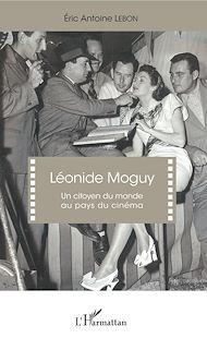 Téléchargez le livre :  Léonide Moguy