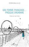 Télécharger le livre :  Une femme française... presque ordinaire