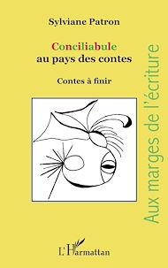 Téléchargez le livre :  Conciliabule au pays des contes