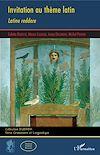 Télécharger le livre :  Invitation au thème latin