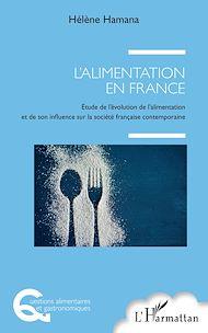 Téléchargez le livre :  L'alimentation en France