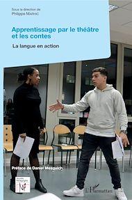 Téléchargez le livre :  Apprentissage par le théâtre et les contes