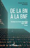 Télécharger le livre :  De la BN à la BNF