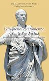 Télécharger le livre :  L'éloquence cicéronienne dans le Pro Archia