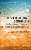 Télécharger le livre :  Le secteur privé sénégalais