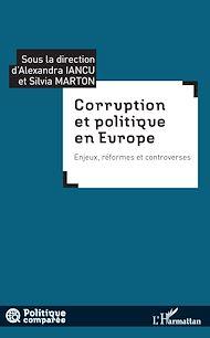 Téléchargez le livre :  Corruption et politique en Europe