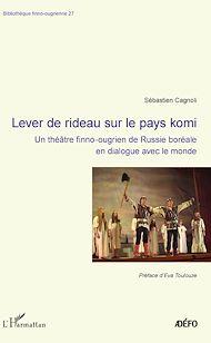 Téléchargez le livre :  Lever de rideau sur le pays komi