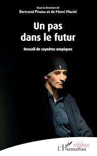 Téléchargez le livre :  Un pas dans le futur