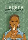 Télécharger le livre :  Légère amertume (une histoire du thé)