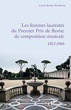 Télécharger le livre :  Les femmes lauréates du Premier Prix de Rome de composition musicale