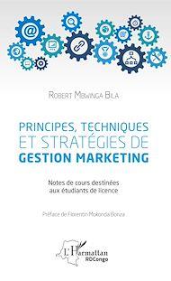 Téléchargez le livre :  Principes, techniques et stratégies de gestion marketing