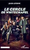 Télécharger le livre :  Le cercle de Whitechapel