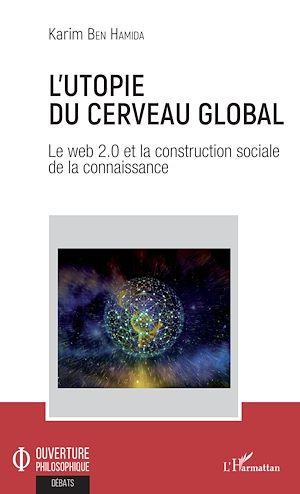 Téléchargez le livre :  L'utopie du cerveau global