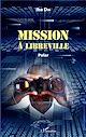 Télécharger le livre : Mission à Libreville