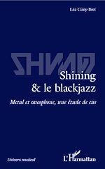 Téléchargez le livre :  Shining & le blackjazz