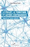 Télécharger le livre :  Le projet, le territoire et autres contingences