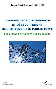 Téléchargez le livre :  Gouvernance d'entreprise et développement des partenariats public-privé