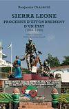 Télécharger le livre :  Sierra Leone processus d'effondrement d'un état (1964-1999)
