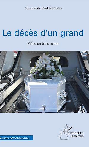 Téléchargez le livre :  Le décès d'un grand