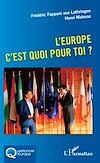 Télécharger le livre :  L'Europe c'est quoi pour toi ?