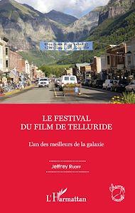 Téléchargez le livre :  Le Festival du film de Telluride