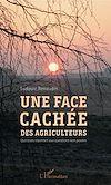 Télécharger le livre :  Une face cachée des agriculteurs