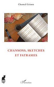 Téléchargez le livre :  Chansons, sketches et fatrasies