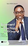 Télécharger le livre :  Vivement les élections en RDCongo !
