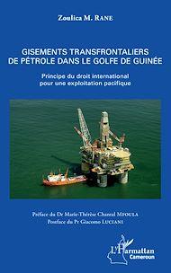 Téléchargez le livre :  Gisements transfrontaliers de pétrole dans le golfe de Guinée