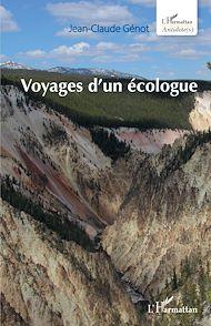 Téléchargez le livre :  Voyages d'un écologue