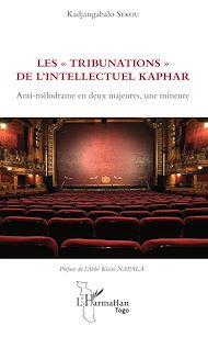 """Téléchargez le livre :  Les """"tribunations"""" de l'intellectuel Kaphar"""