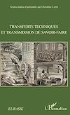 Télécharger le livre :  Transferts techniques et transmission de savoir-faire