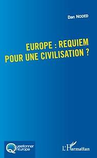 Téléchargez le livre :  Europe : requiem pour une civilisation ?