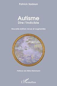 Téléchargez le livre :  Autisme. Dire l'indicible
