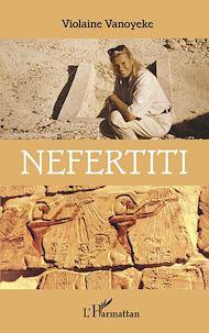 Téléchargez le livre :  Néfertiti