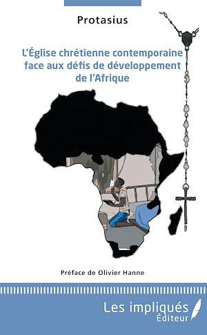 Téléchargez le livre :  L'église chrétienne contemporaine face aux défis de développement de l'Afrique