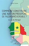 Télécharger le livre :  Comment construire une nation prospère de façon irréversible ?