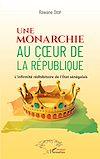 Télécharger le livre :  Une monarchie au coeur de la République