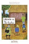 Télécharger le livre :  L'école de Ya foufou