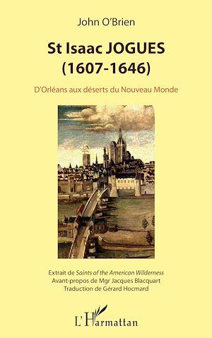 Téléchargez le livre :  St Isaac Jogues (1607-1646)