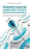 Télécharger le livre :  Perspectives de management efficace des offices ministériels