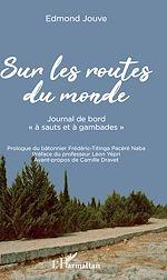Téléchargez le livre :  Sur les routes du monde