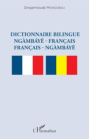 Téléchargez le livre :  Dictionnaire bilingue ngàmbáye - français français -  ngàmbáye