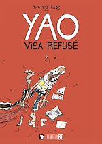 Téléchargez le livre :  Yao visa refusé