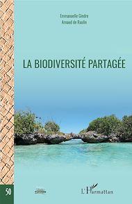 Téléchargez le livre :  La biodiversité partagée