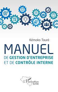 Téléchargez le livre :  Manuel de gestion d'entreprise et de contrôle interne