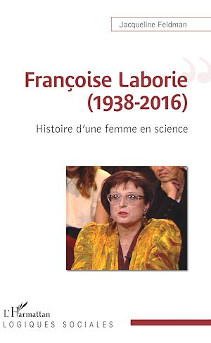 Téléchargez le livre :  Françoise Laborie (1938-2016)