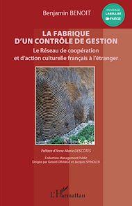 Téléchargez le livre :  La fabrique d'un contrôle de gestion