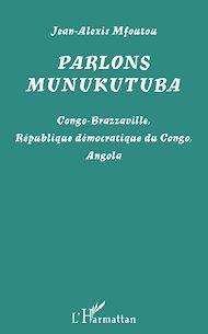 Téléchargez le livre :  Parlons munukutuba